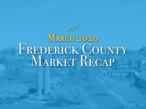 Frederick County Housing Market Recap: March 2020