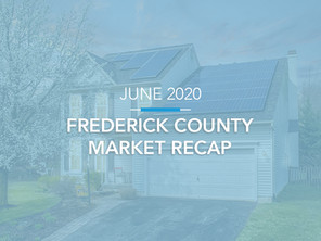 Frederick County Housing Market Recap: June 2020