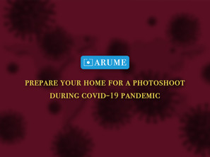 Preparing Your Home For A Photoshoot During The COVID-19 Pandemic
