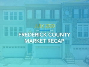 Frederick County Housing Market Recap: July 2020