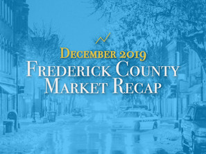 Frederick County Housing Market Recap: December 2019