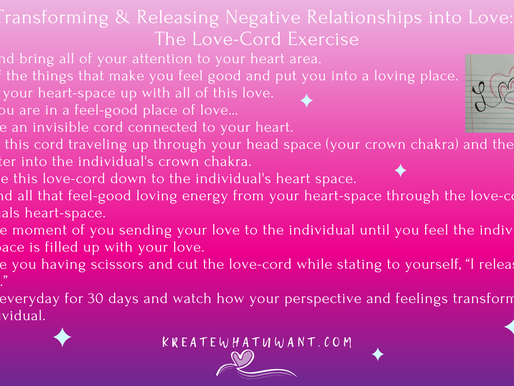 Transforming & Releasing Negative Relationships into Love: The Love-Cord Exercise