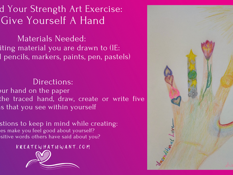 Building on Internal Strength with Art Exercise: Give Yourself a Hand