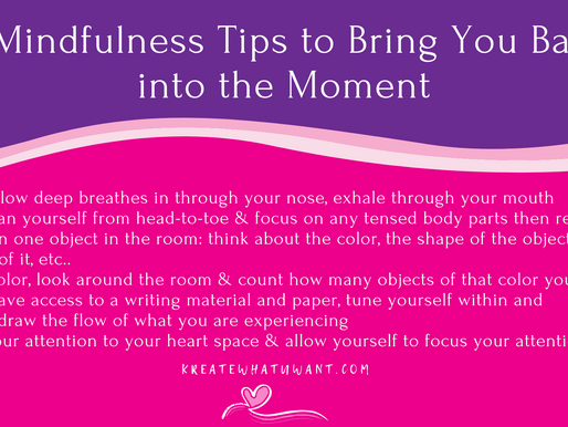 6 Mindfulness Tips to bringing You Back into The Moment