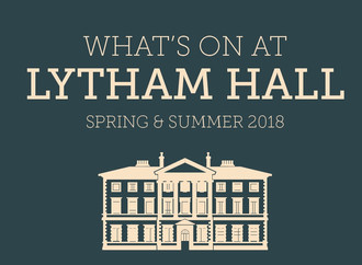 What's On At Lytham Hall Spring & Summer 2018 Brochure
