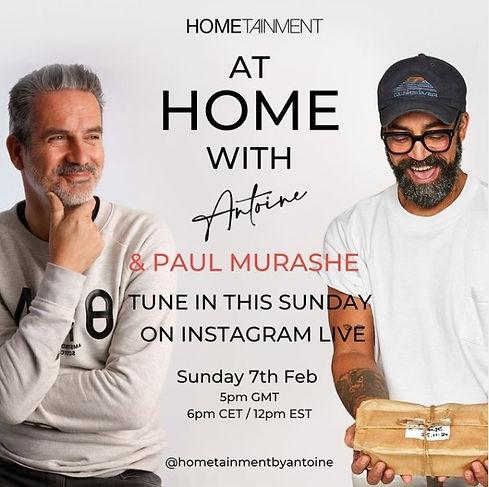 AT HOME WITH ANTOINE & PAUL MURASHE
