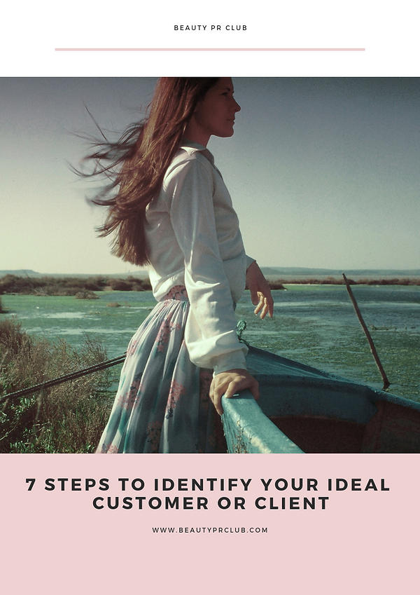 7 STEPS TO IDENTIFY YOUR IDEAL CUSTOMER