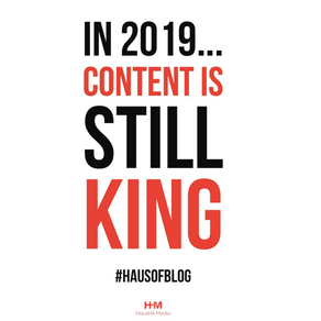 In 2019, Content Is Still King