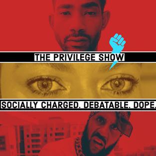 The Privilege Show