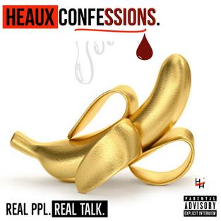 Heaux Confessions.