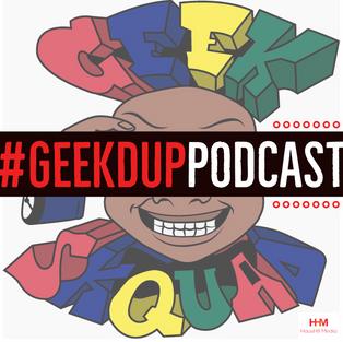 Geek'D Up! Podcast