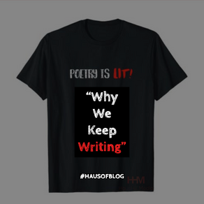 Poetry Vibes: Why We Keep Writing