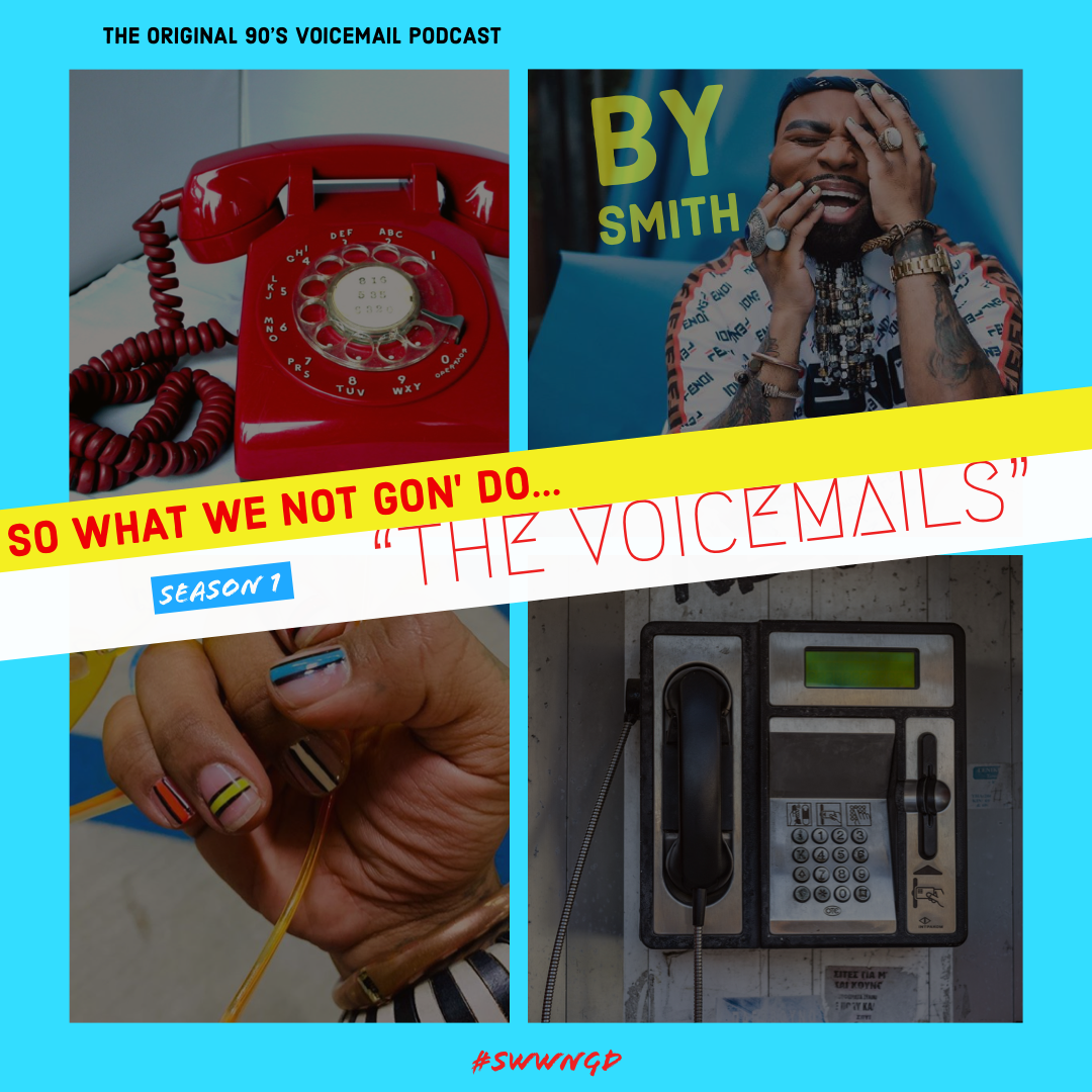 The Voicemails