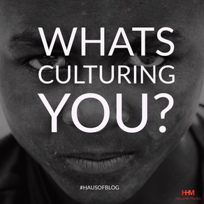 What's Culturing You?
