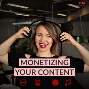 A Few Good Ways... To Monetize Your Content!