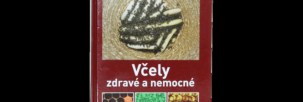 Kniha - Včely zdravé a nemocné