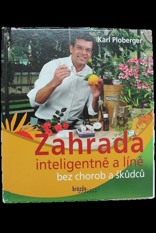 Zahrada inteligentně a líně bez chorob a škůdců
