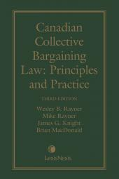 Canadian Collective Bargaining Law: