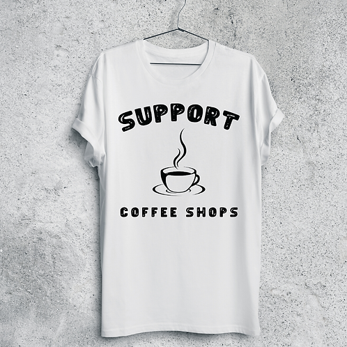 Support Coffee Shops