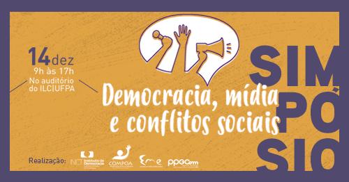 Democracia, mídia e conflitos sociais são temas de Simpósio em Belém