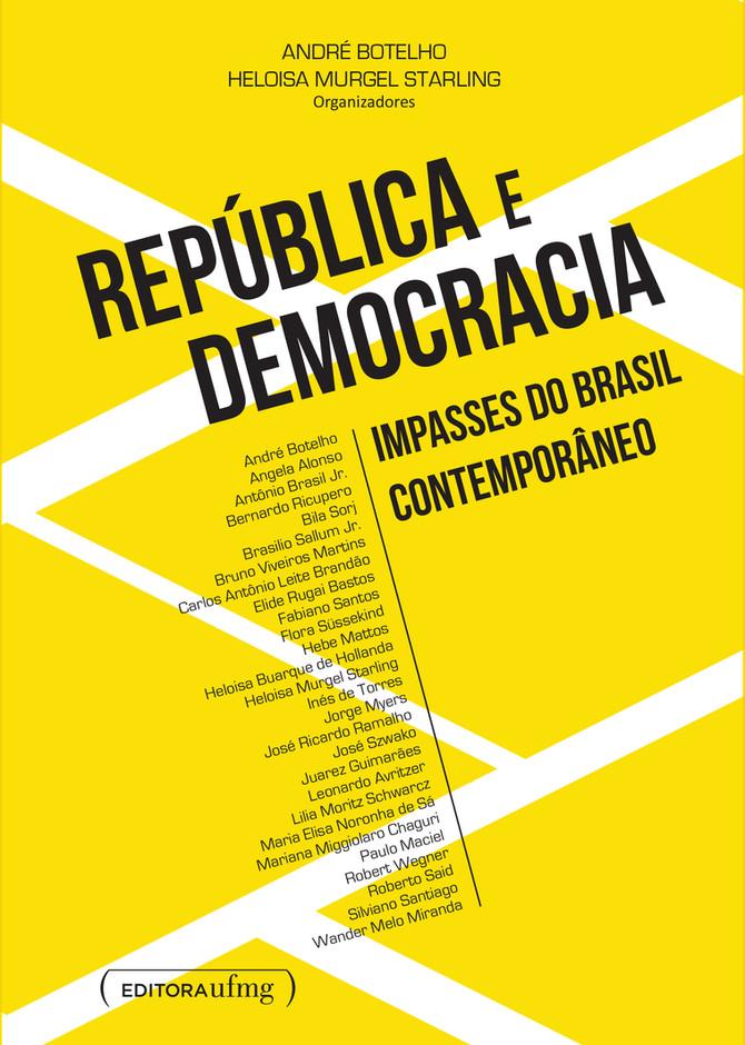 Editora UFMG lança 'República e Democracia - Impasses do Brasil Contemporâneo'