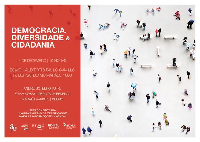 Último ciclo de debates de 2017 traz o tema 'Democracia, diversidade e cidadania'
