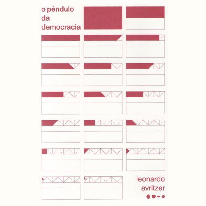 Leonardo Avritzer lança o livro 'O Pêndulo da Democracia': confira as datas