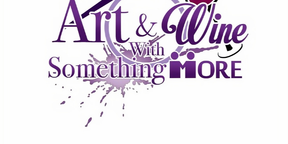 Art & Wine With Something MORE 2020