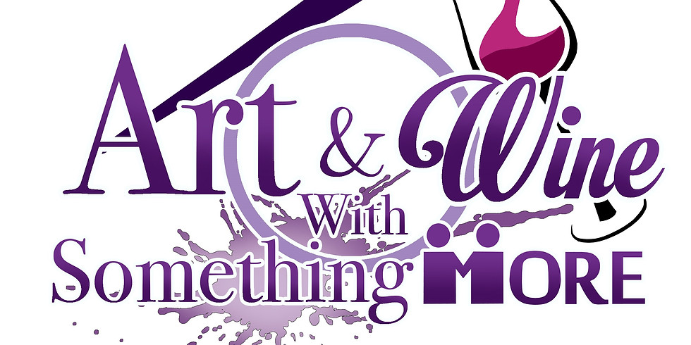 Art & Wine with Something MORE 2021