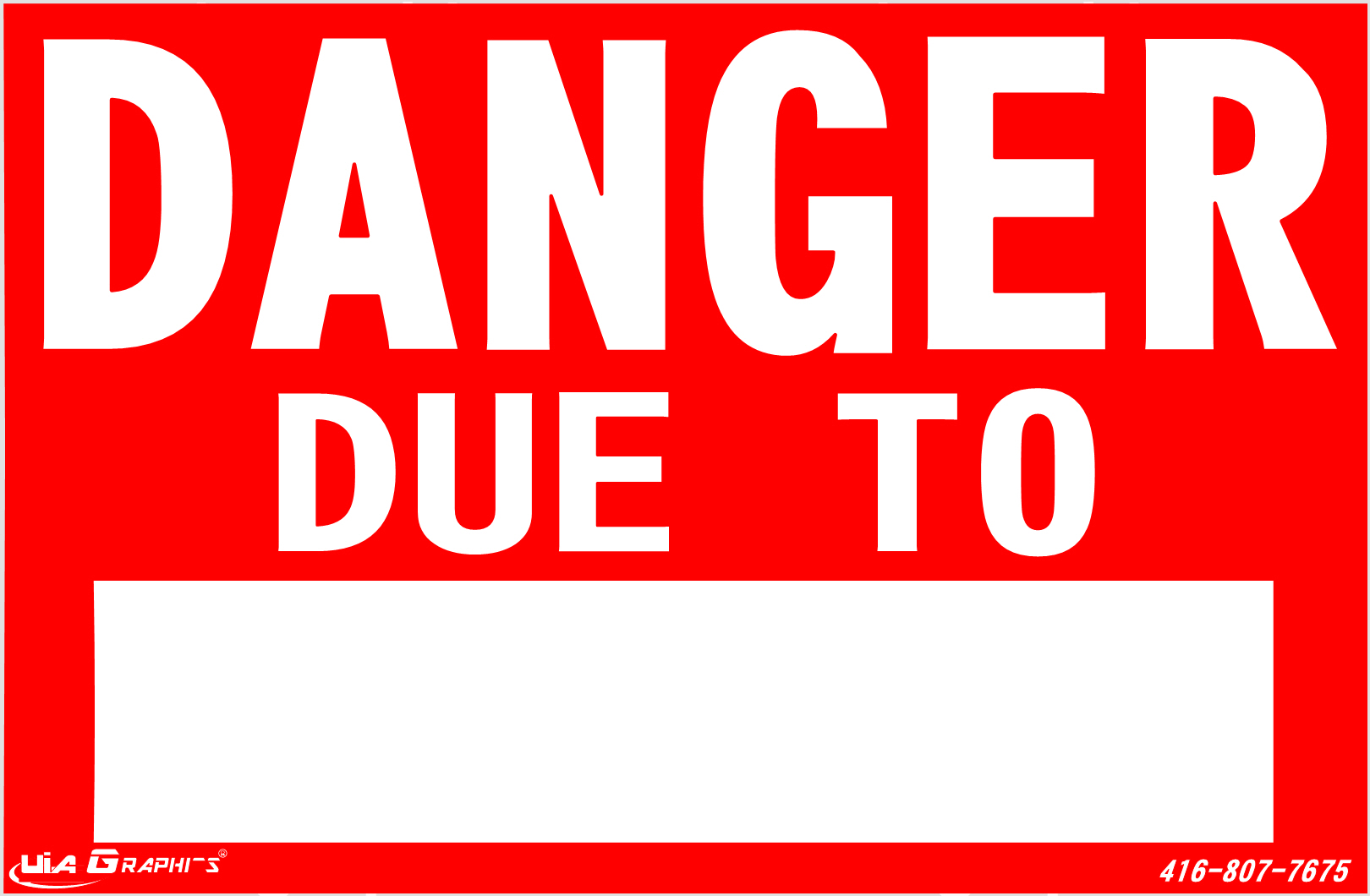 DANGER DUE TO SIGN | UiA Graphics