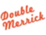 Double merrick