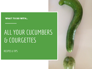 What to do with...courgettes and cucumbers