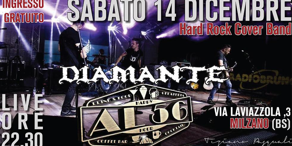 Diamante Hard Rock Cover Band @Al 56 live-Milzano (BS)