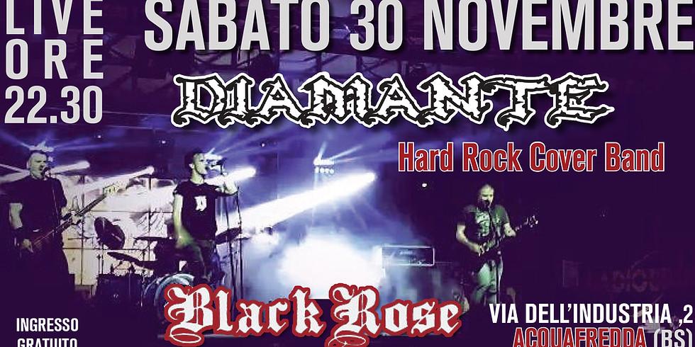 Diamante Hard Rock Cover Band @Black rose live- acquafredda (BS)