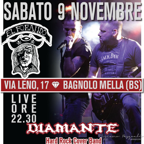 9 NOVEMBRE 2019 Diamante LIVE at Forajido - Bagnolo Mella (BS)
