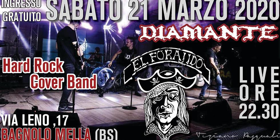 Diamante Hard Rock Cover Band @Elforajido - Bagnolo Mella (BS)