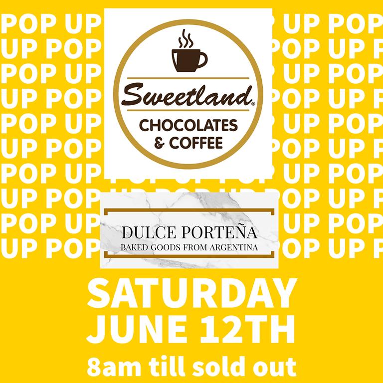 POP UP @ SWEETLANDS