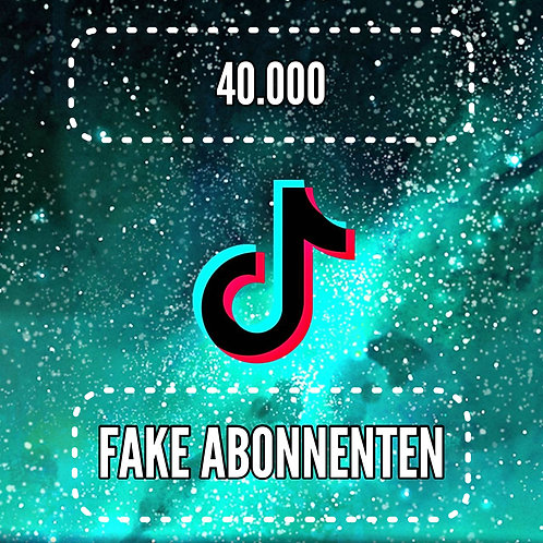 40.000 TikTok Abonnenten