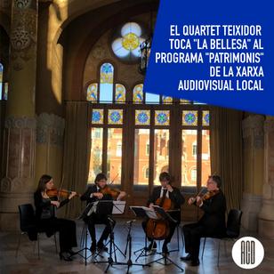 """El Quartet Teixidor toca """"La Bellesa"""" al programa Patrimonis"""" de La Xara Audivisual Local."""