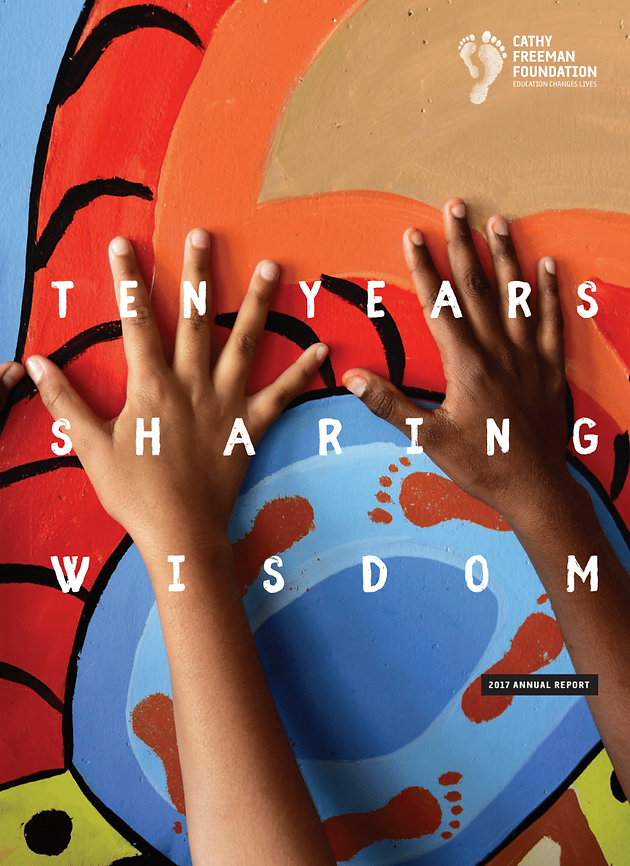 2017 Annual Report: 10 Years, Sharing Wisdom | Cathy Freeman