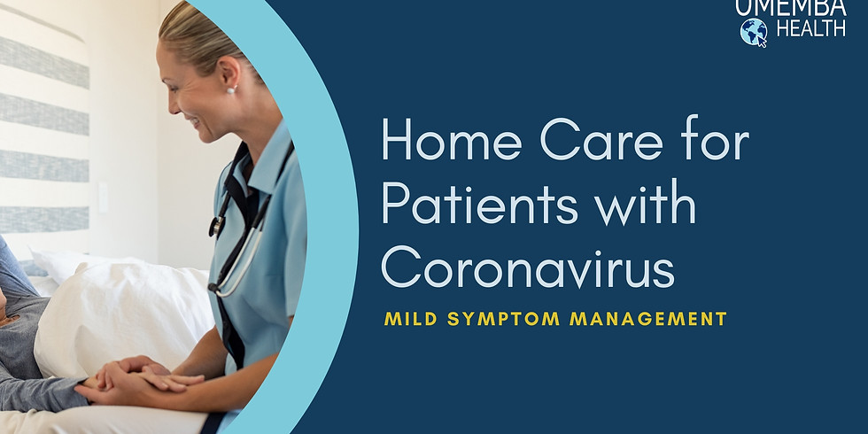 Recording: Home Care for Patients with Coronavirus: Mild Symptom Management