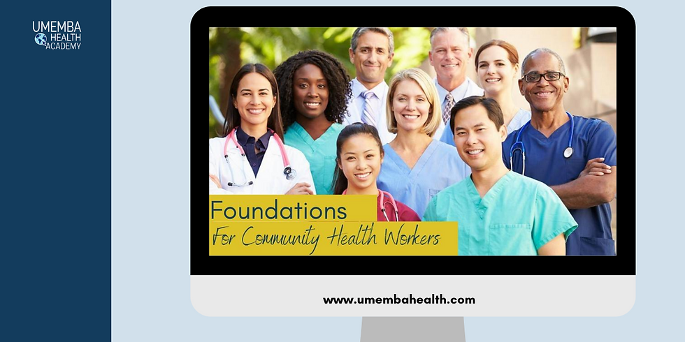 Signature Course: Foundations for Community Health Workers