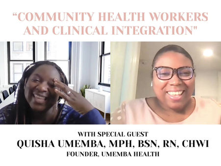 """Public Health Me Podcast Feature """"CHWs and Clinical Integration"""""""