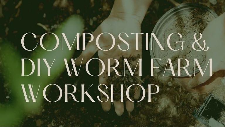 Composting Worm Farm Workshop