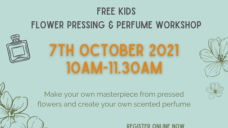 Flower Pressing & Perfume Making Workshop