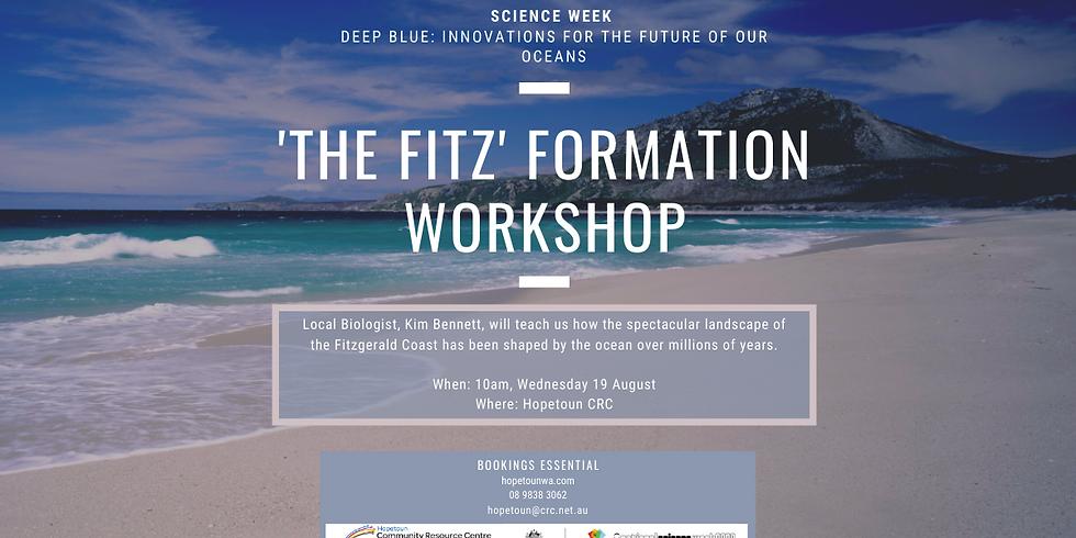 'The Fitz' Formation Workshop - Science Week