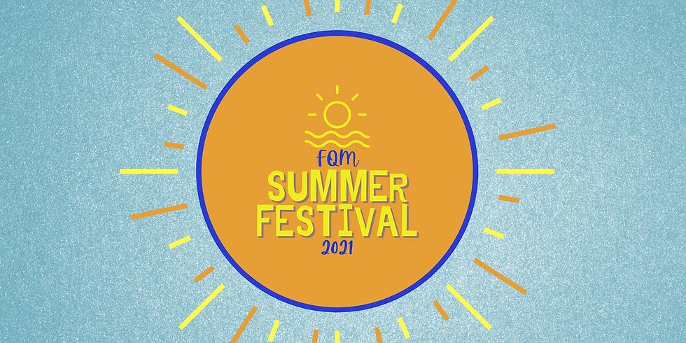 FQM Summer Festival