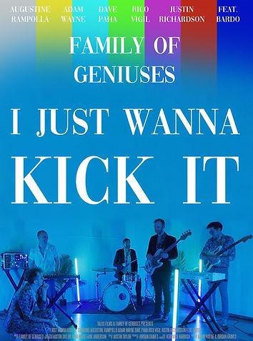 I Just Wanna Kick It Poster