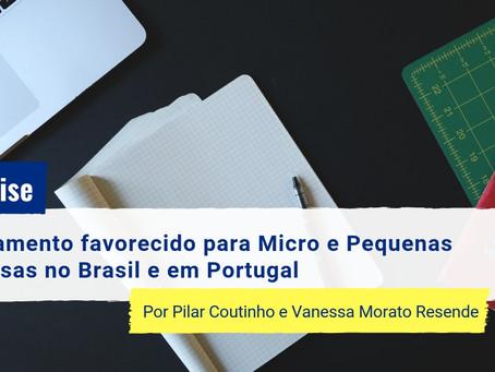 O tratamento favorecido para as Micro e Pequenas Empresas no Brasil e em Portugal