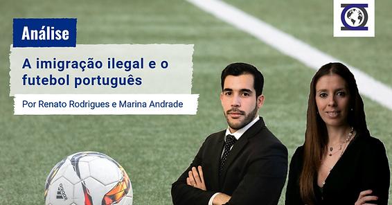 Imigração_Ilegal_e_o_Futebol_Português.p